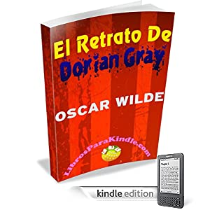 El retrato de Dorian Gray [Translated] (Spanish Edition)