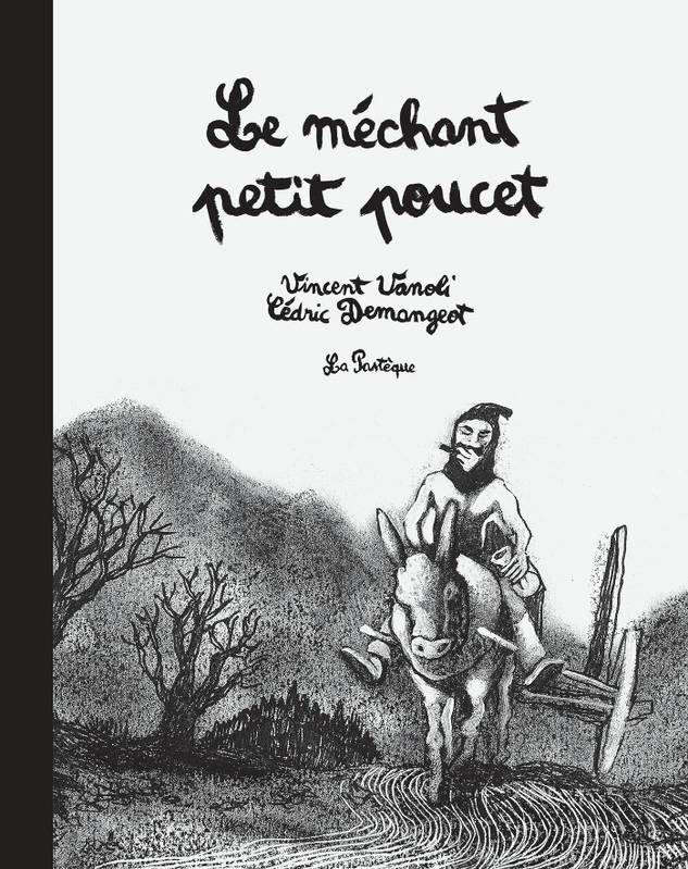 Mechant Petit Poucet (Le)