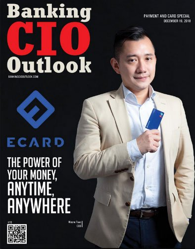 ECARD was Featured as the Cover Story of Banking CIO Outlook Dec. Issue