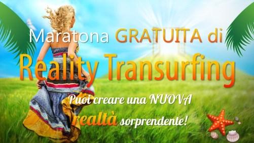 Maratona GRATUITA di Reality Transurfing