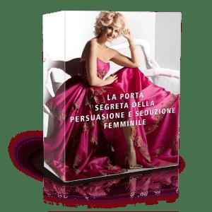 Persuasione e Seduzione Femminile (7 giorni)