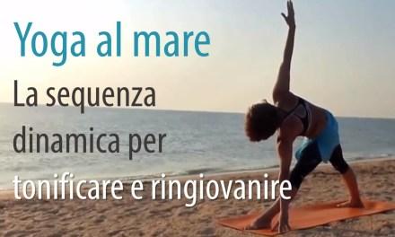Yoga al mare. La sequenza dinamica per tonificare e ringiovanire