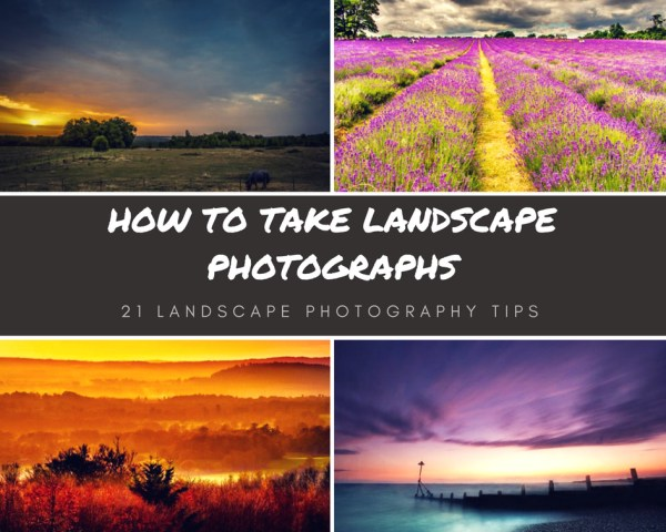 21 LANDSCAPE PHOTOGRAPHY TIPS