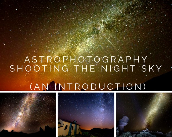Astrophotography - Shooting the Night Sky (An Introduction)
