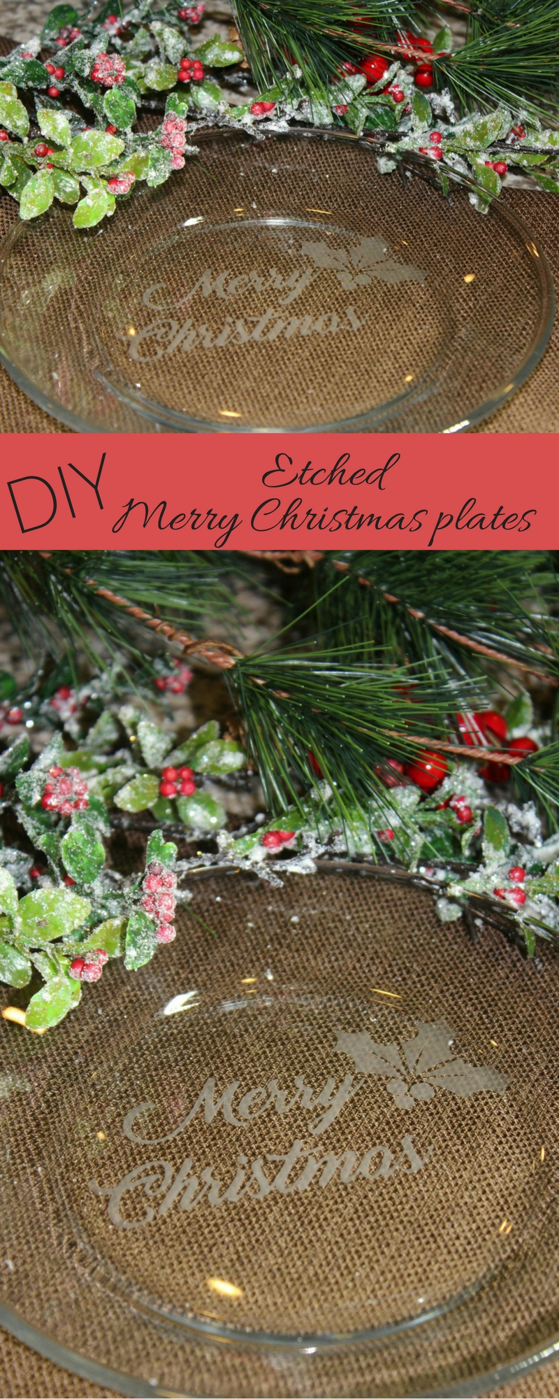 DIY etched Merry Christmas plates eccentricitiesbyjvg.com