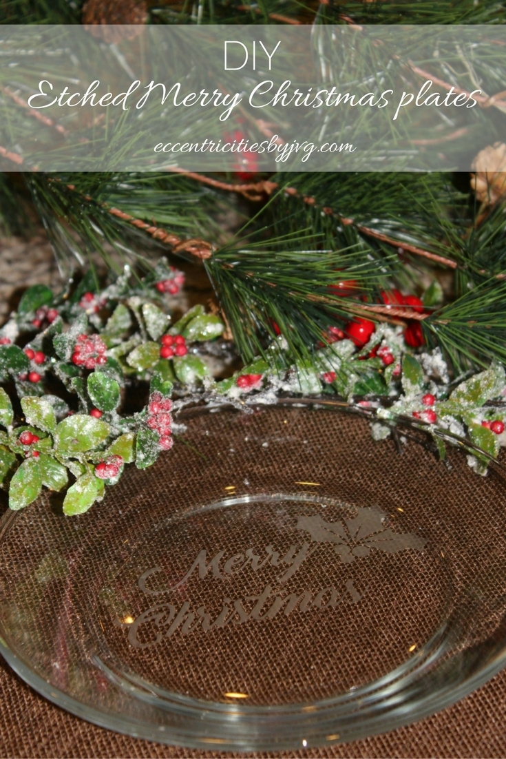 DIY etched Merry Christmas plates