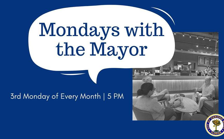 Mondays with the Mayor Ormond Beach program