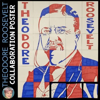 theodore roosevelt collaboration poster great for presidents day