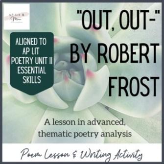 Out, Out poem lesson on Teachers Pay Teachers - AP Lit & More