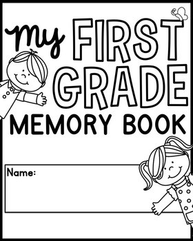 End of the Year Memory Book Pages [First Grade] by