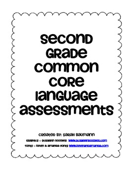 2nd Grade Common Core ELA Language Quick Assessment by The