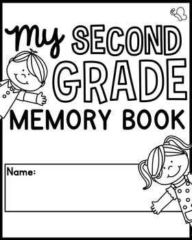 End of the Year Memory Book Pages [Second Grade] by
