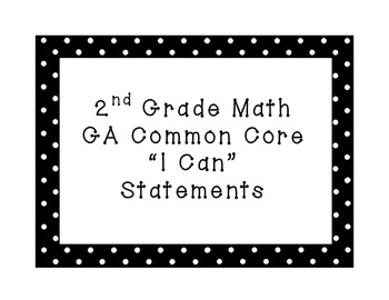 2nd Grade Math Common Core I Can Statements (Black and