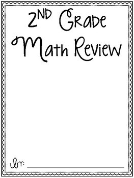2nd Grade Math End of the Year / Summer Review by Megan