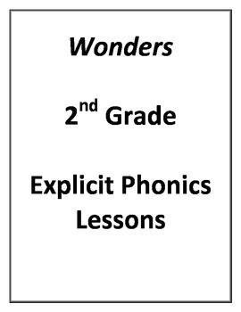 2nd Grade Wonders Explicit Phonics Lessons by Hilary Ellis