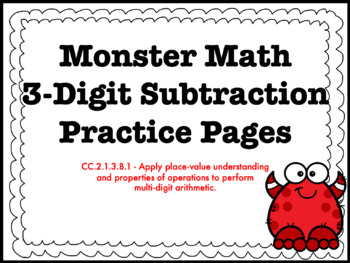 3-Digit Subtraction With and Without Regrouping HMWK