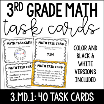 3.MD.1 3rd Grade Math Task Cards (Telling Time and Time