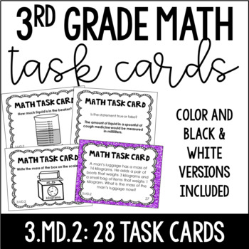3.MD.2 3rd Grade Math Task Cards (Measurement: Mass and