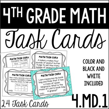 4.MD.1 4th Grade Math Task Cards (Measurement Conversion