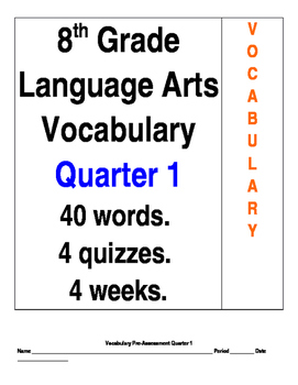 40 Vocabulary Words for 8th Grade Language Arts by The