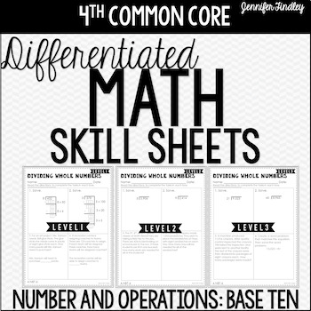 4th Grade Differentiated Math Skill Sheets {Number and