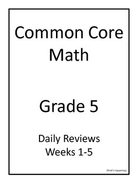 5th Grade Common Core Math Daily Review Weeks 1-5 by