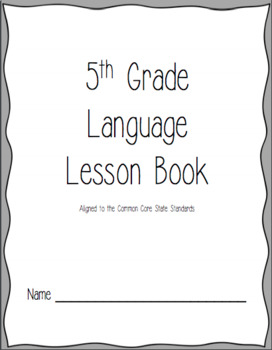 5th Grade Language Lesson Book (CCSS) by White and Walnut