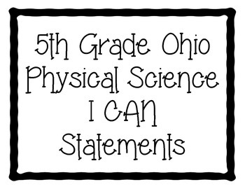 Ohio 5th Grade Physical Science Standards- I Can