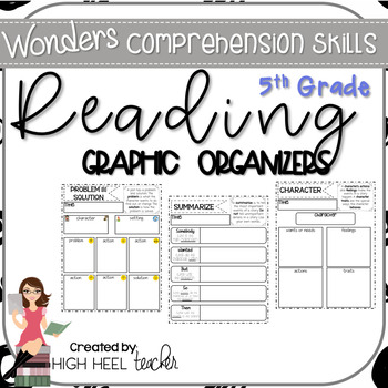 5th Grade Wonders Reading Skills Graphic Organizers by