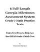 6 Full-Length Georgia Milestones Assessment System Grade 3