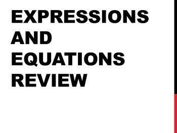 6th Grade Common Core Expressions and Equations Review