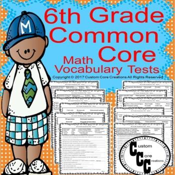 6th Grade Common Core Math Vocabulary Tests By Custom Core