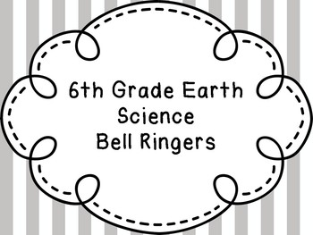 6th Grade Earth Science Bell Ringers / Warm-Ups by Science