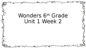 6th Grade Wonders-Unit 1 Week 2 Centers by Megan Wonnacott
