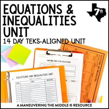 7th Grade Equations and Inequalities Unit: TEKS 7.10A, 7