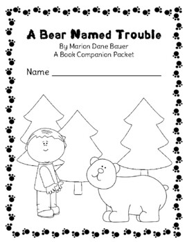 A Bear Named Trouble: An LLI Companion Packet by Charming