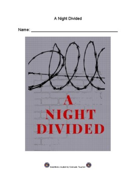 A Night Divided- Chapter-by-Chapter Comprehension