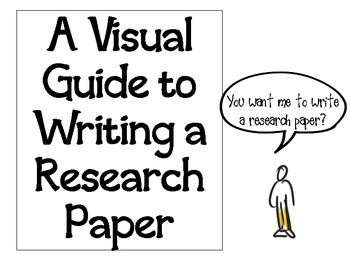 A Visual Guide to Writing a Research Paper by Kristi