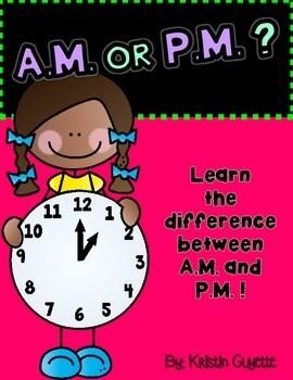 AM or PM ? by Kristin Guyette | Teachers Pay Teachers
