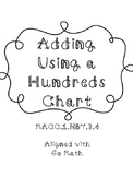 Adding Using A Hundreds Chart Worksheet Teaching Resources
