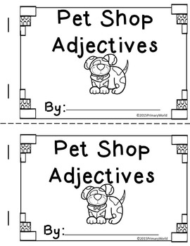 Adjectives- Mini Books Pet Shop Theme Common Core by