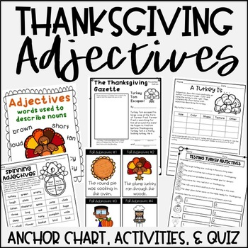 Thanksgiving Adjectives {Activities, Anchor Chart, & Quiz
