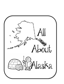 Alaska Lapbook/Interactive Notebook. United States