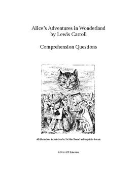 Alice's Adventures in Wonderland Comprehension Questions