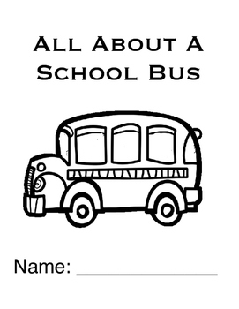All About The School Bus (Based On The Wheels On The bus
