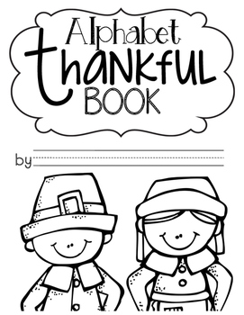 Alphabet Thankful Book- Freebie! by A Burst of First by