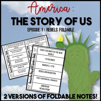America the Story of US Episode 1: Rebel Differentiated Foldable