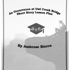 An Occurrence At Owl Creek Bridge Plot Diagram Msd 6al To Hei Wiring By Ambrose Bierce Lesson Plan Original 3075221 1 Jpg
