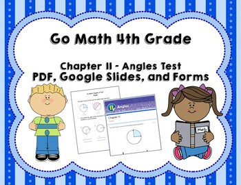 Angles Test (Go Math Chapter 11 4th Grade) by Joanna Riley