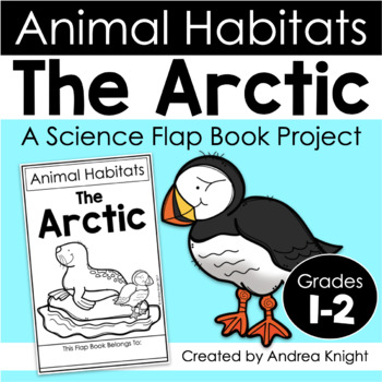Animal Habitats: The Arctic {A Flap Book Project for